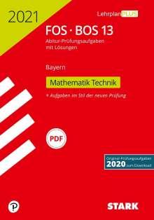 STARK Abiturprüfung FOS/BOS Bayern 2021 - Mathematik Technik 13. Klasse, Buch