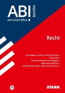 Tino Zirkenbach: STARK Abi - auf einen Blick! Wirtschaft/Recht Bayern: Recht, Buch