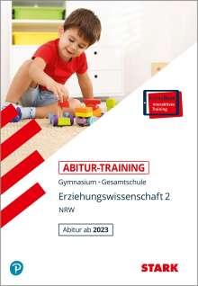 Matthias Frohmann-Stadtlander: STARK Abitur-Training - Erziehungswissenschaft Band 2 - NRW - ab 2023, 1 Buch und 1 Diverse