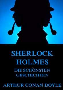Arthur Conan Doyle: Sherlock Holmes - Die schönsten Geschichten, Buch