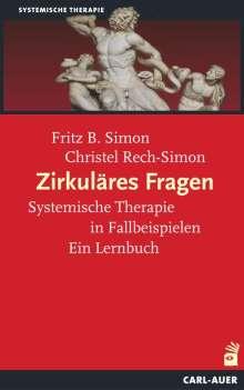 Fritz B. Simon: Zirkuläres Fragen, Buch