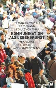 Bernhard Pörksen: Kommunikation als Lebenskunst, Buch