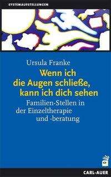 Ursula Franke: Wenn ich die Augen schließe, kann ich dich sehen, Buch