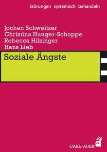 Jochen Schweitzer: Soziale Ängste, Buch