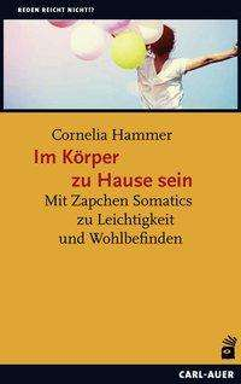Cornelia Hammer: Im Körper zu Hause sein, Buch