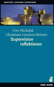 Uwe Michalak: Supervision reflektieren, Buch