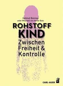 Helmut Bonney: Rohstoff Kind, Buch