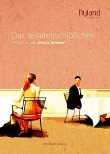 Otto A. Böhmer: Das Jesuitenschlößchen, Buch