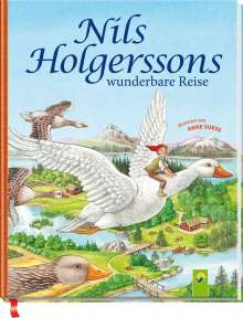 Anne Ameling: Nils Holgerssons wunderbare Reise, Buch