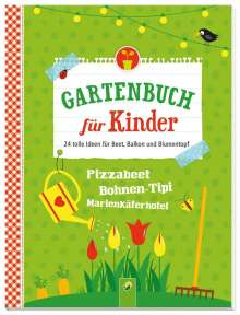Flora Becker: Gartenbuch für Kinder, Buch