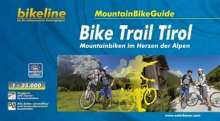 Bikeline MountainBikeGuide Bike Trail Tirol 1 : 35 000, Buch