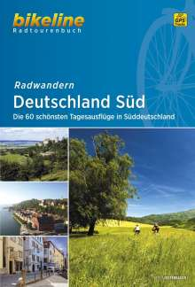 Bikeline Radtourenbuch Radwandern Deutschland Süd, Buch