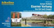 Michael Cramer: Bikeline Radtourenbuch Eiserner Vorhang Hof-Szeged, Buch