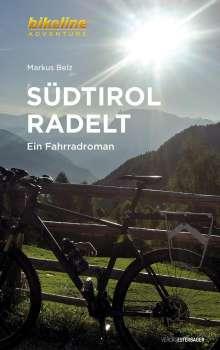 Markus Belz: Südtirol radelt, Buch