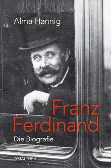 Alma Hannig: Franz Ferdinand, Buch