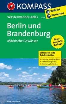 KOMPASS Großes Wanderbuch Berlin und Brandenburg, Märkische Gewässer 1:100 000, Buch