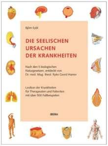 Björn Eybl: Die seelischen Ursachen der Krankheiten, Buch
