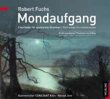 """Robert Fuchs (1847-1927): Chorlieder """"Mondaufgang"""", CD"""