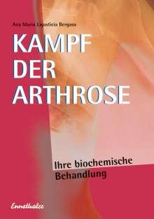 Ana Maria Lajusticia Bergasa: Kampf der Arthrose, Buch