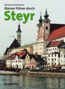 Reinhard Kaufmann: Kleiner Führer durch Steyr, Buch