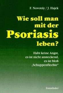 Frantisek Novotny: Wie soll man mit der Psoriasis leben?, Buch