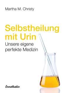 Martha M. Christy: Selbstheilung mit Urin, Buch