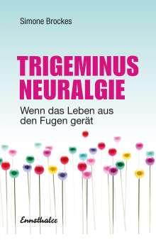 Simone Brockes: Trigeminus-Neuralgie, Buch
