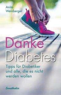 Anita Weinberger: Danke Diabetes, Buch