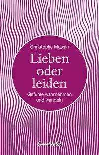 Christophe Massin: Lieben oder leiden, Buch