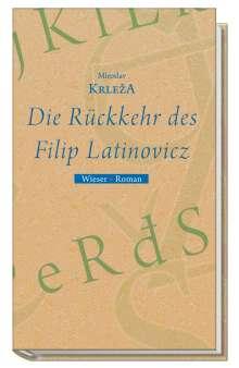 Miroslav Krleza: Die Rückkehr des Filip Latinovicz, Buch