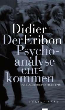 Didier Eribon: Der Psychoanalyse entkommen, Buch