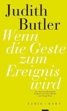 Judith Butler: Wenn die Geste zum Ereignis wird, Buch