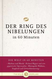 Dominique Duby: Der Ring des Nibelungen in 60 Minuten, Buch