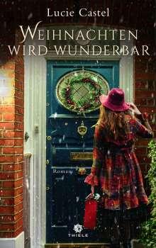 Lucie Castel: Weihnachten wird wunderbar, Buch