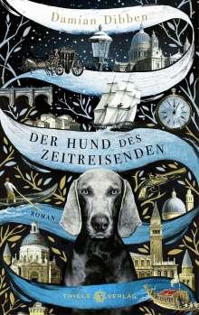 Damian Dibben: Der Hund des Zeitreisenden, Buch