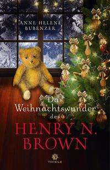 Anne Helene Bubenzer: Das Weihnachtswunder des Henry N. Brown, Buch