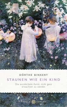 Dörthe Binkert: Staunen wie ein Kind, Buch