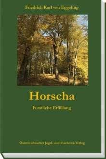 Friedrich Karl von Eggeling: Horscha, Buch