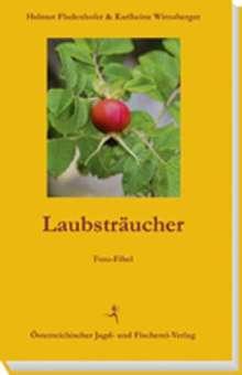 Helmut Fladenhofer: Laubsträucher, Buch