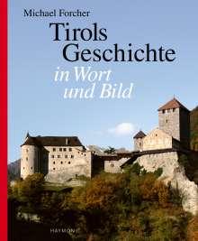 Michael Forcher: Tirols Geschichte in Wort und Bild, Buch
