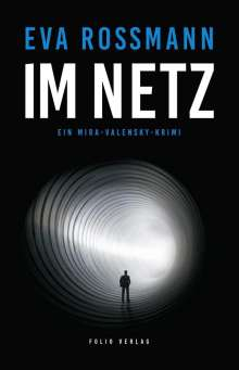 Eva Rossmann: Im Netz, Buch