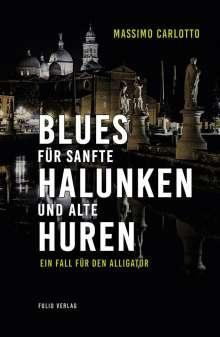 Massimo Carlotto: Blues für sanfte Halunken und alte Huren, Buch