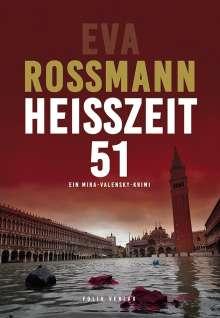 Eva Rossmann: Heißzeit 51, Buch