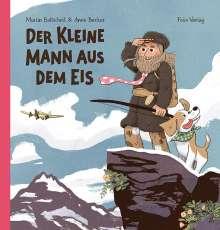 Martin Baltscheit: Der kleine Mann aus dem Eis, Buch
