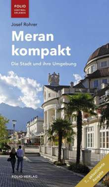 Josef Rohrer: Meran kompakt, Buch