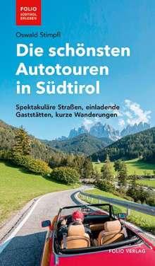 Oswald Stimpfl: Die schönsten Autotouren in Südtirol, Buch