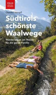 Oswald Stimpfl: Südtirols schönste Waalwege, Buch