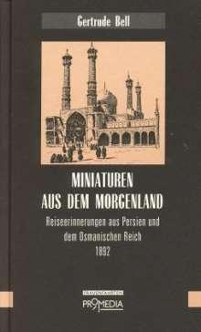 Gertrude Bell: Miniaturen aus dem Morgenland, Buch