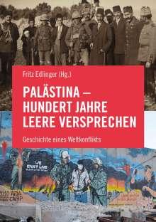 Tariq Dana: Palästina - Hundert Jahre leere Versprechen, Buch
