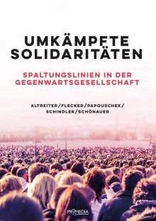 Carina Altreiter: Umkämpfte Solidaritäten, Buch